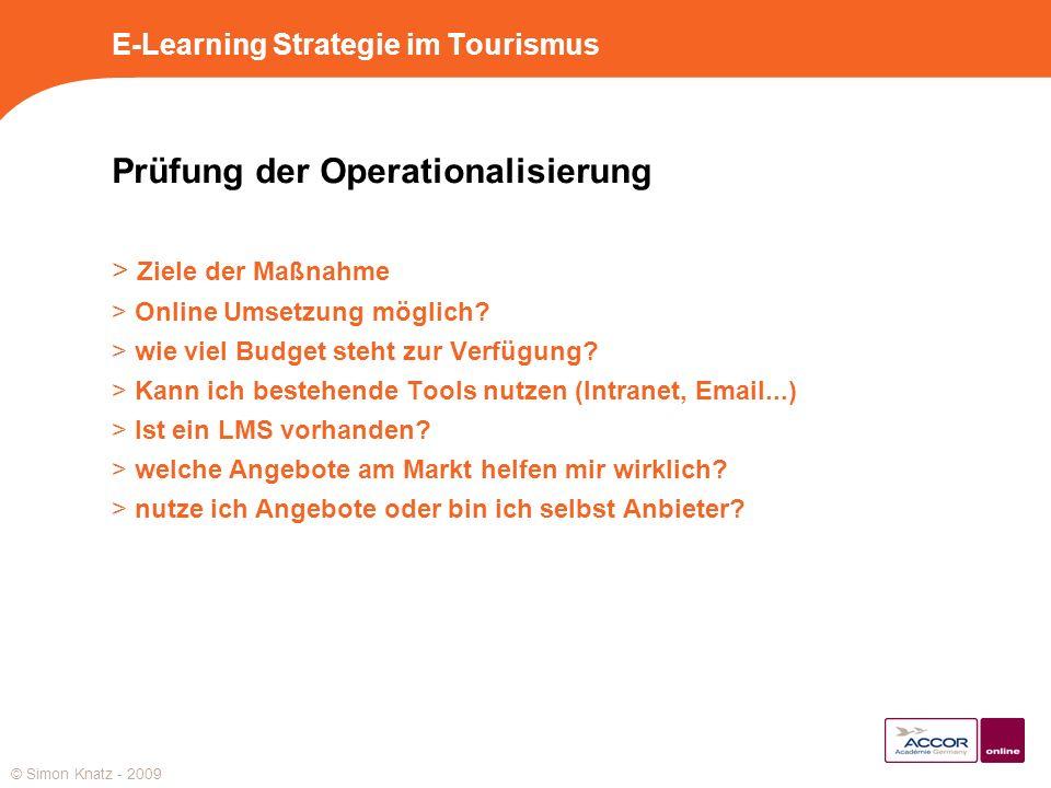 E-Learning Strategie im Tourismus Prüfung der Operationalisierung > Ziele der Maßnahme > Online Umsetzung möglich? > wie viel Budget steht zur Verfügu