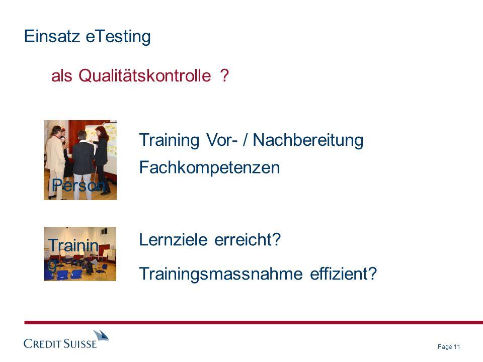 Page 11 Einsatz eTesting als Qualitätskontrolle .