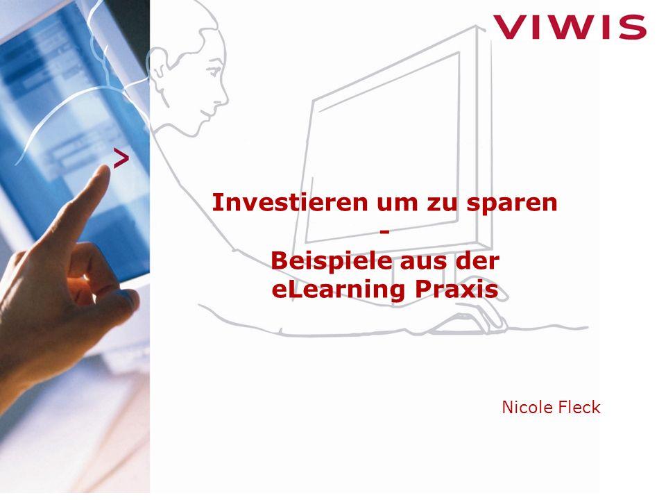 Investieren um zu sparen - Beispiele aus der eLearning Praxis Nicole Fleck