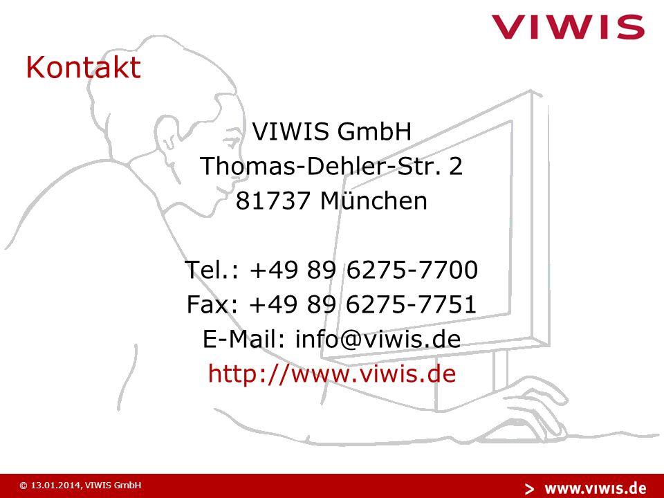 © 13.01.2014, VIWIS GmbH Kontakt VIWIS GmbH Thomas-Dehler-Str.