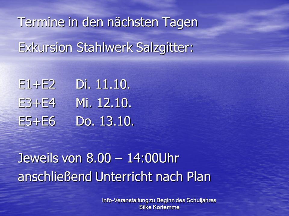 Termine in den nächsten Tagen Exkursion Stahlwerk Salzgitter: E1+E2Di.