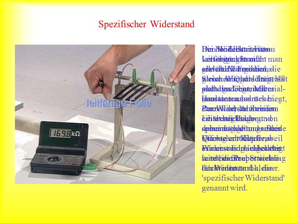 Spezifischer Widerstand Bei der Elektrizitäts- versorgung braucht man sowohl Materialien, die Strom sehr gut leiten, als auch das Gegenteil (Isolatore