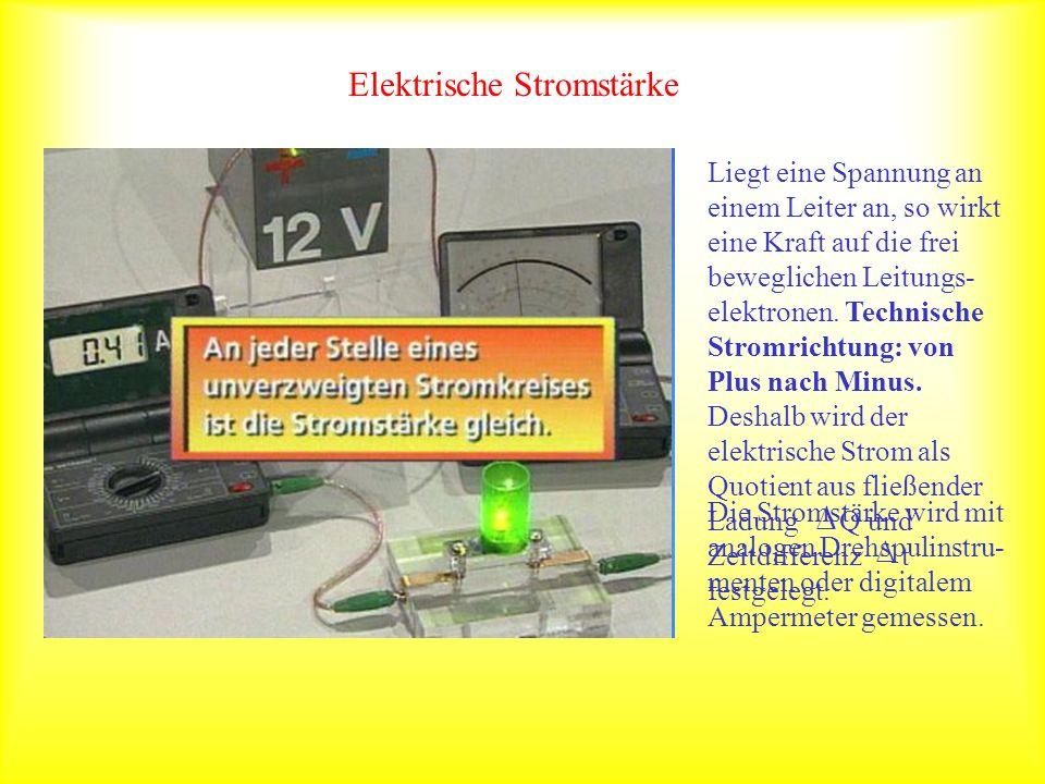 Elektrische Stromstärke Liegt eine Spannung an einem Leiter an, so wirkt eine Kraft auf die frei beweglichen Leitungs- elektronen. Technische Stromric
