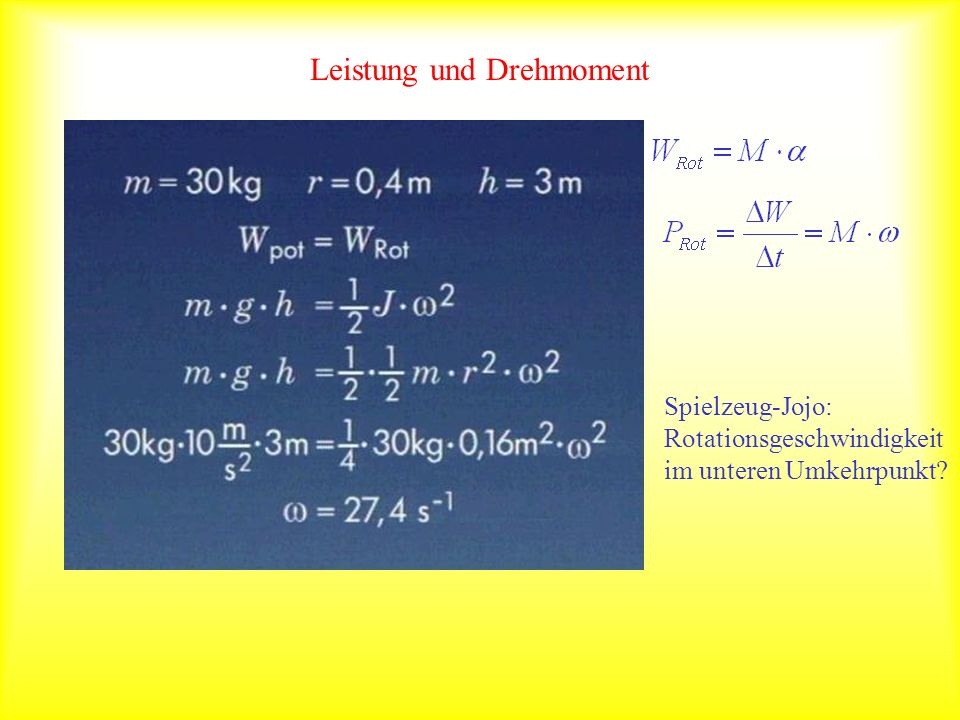Leistung und Drehmoment Spielzeug-Jojo: Rotationsgeschwindigkeit im unteren Umkehrpunkt?
