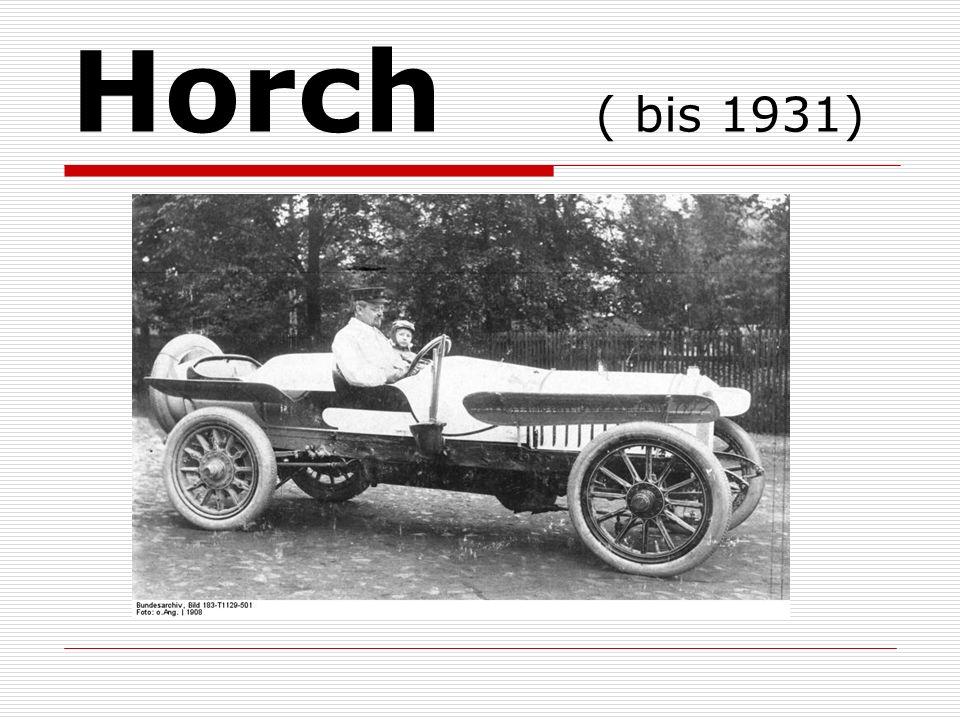 Horch ( bis 1931)