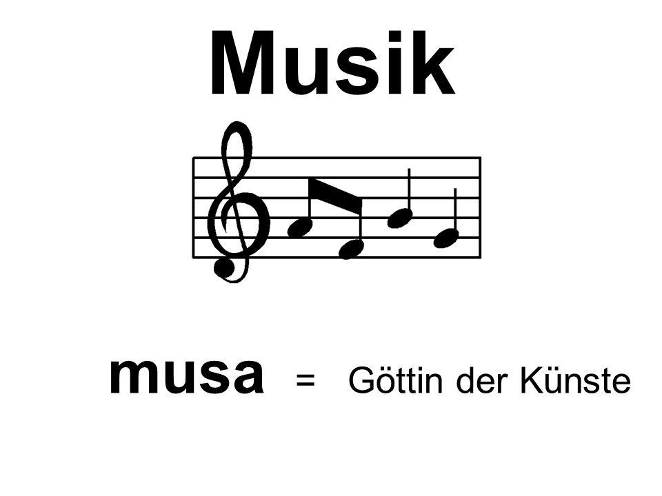Musik musa = Göttin der Künste