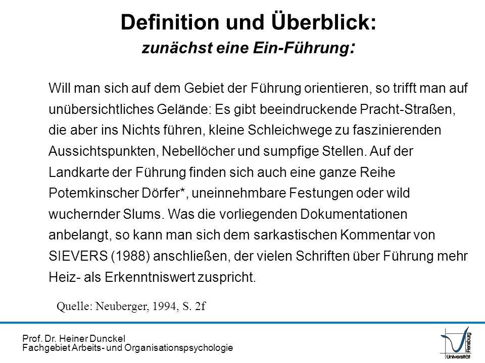 Prof. Dr. Heiner Dunckel Fachgebiet Arbeits- und Organisationspsychologie Definition und Überblick: zunächst eine Ein-Führung : Will man sich auf dem