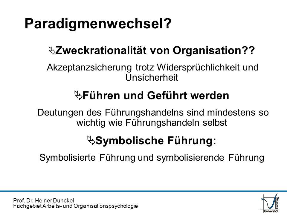 Prof. Dr. Heiner Dunckel Fachgebiet Arbeits- und Organisationspsychologie Zweckrationalität von Organisation?? Akzeptanzsicherung trotz Widersprüchlic