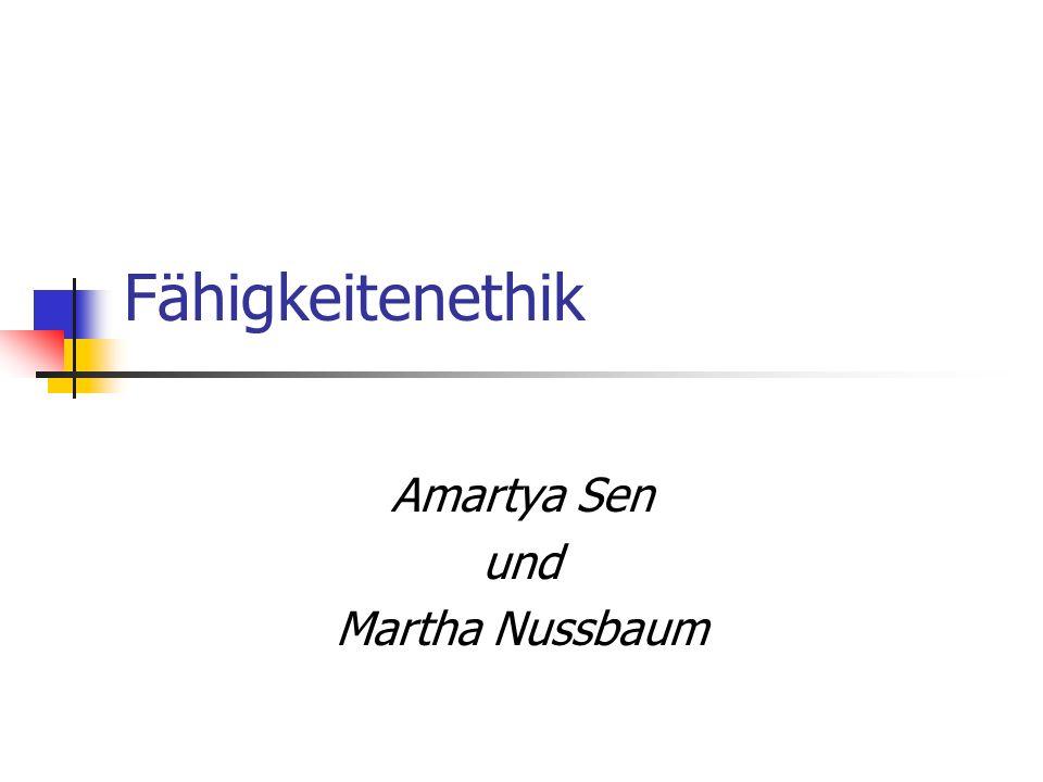 Fähigkeitenethik Amartya Sen und Martha Nussbaum