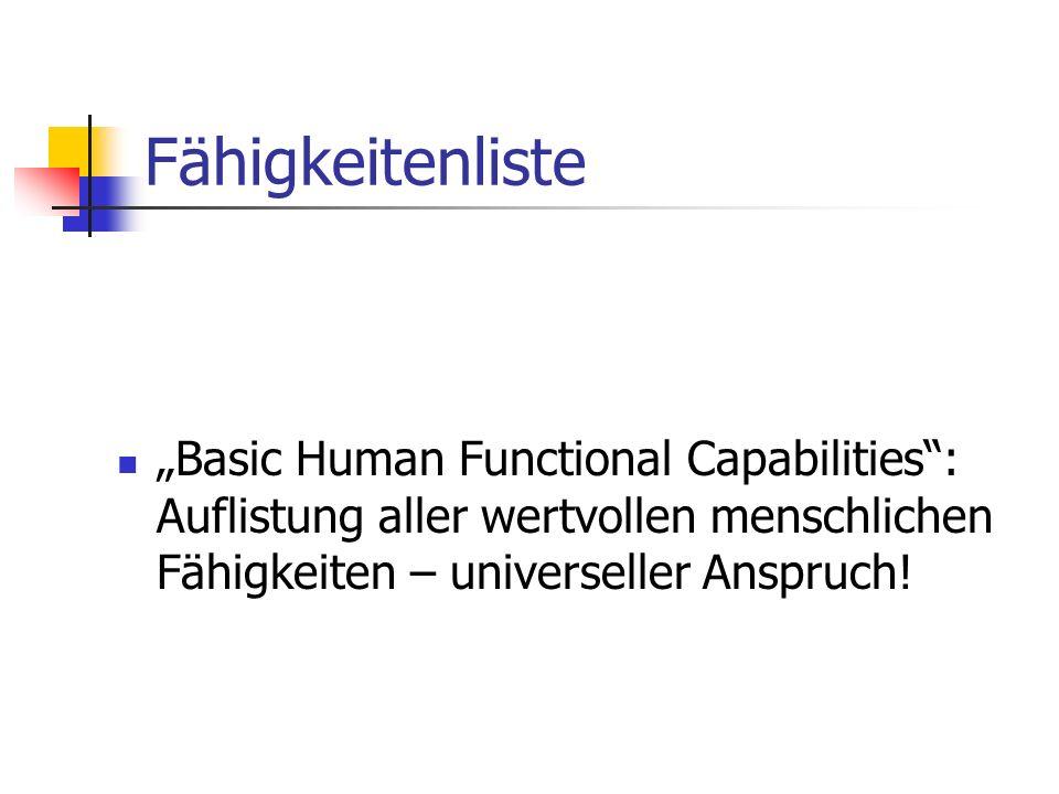 Fähigkeitenliste Basic Human Functional Capabilities: Auflistung aller wertvollen menschlichen Fähigkeiten – universeller Anspruch!
