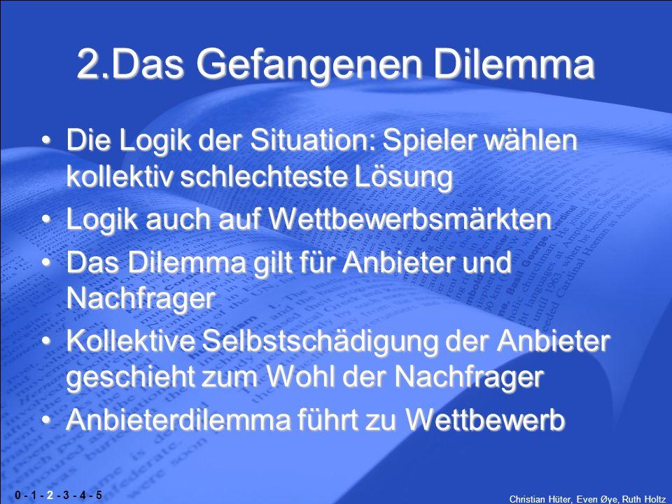 Christian Hüter, Even Øye, Ruth Holtz 3.Die Grundlegende These Der systematische Ort der Moral in einer Marktwirtschaft ist die Rahmenordnung.