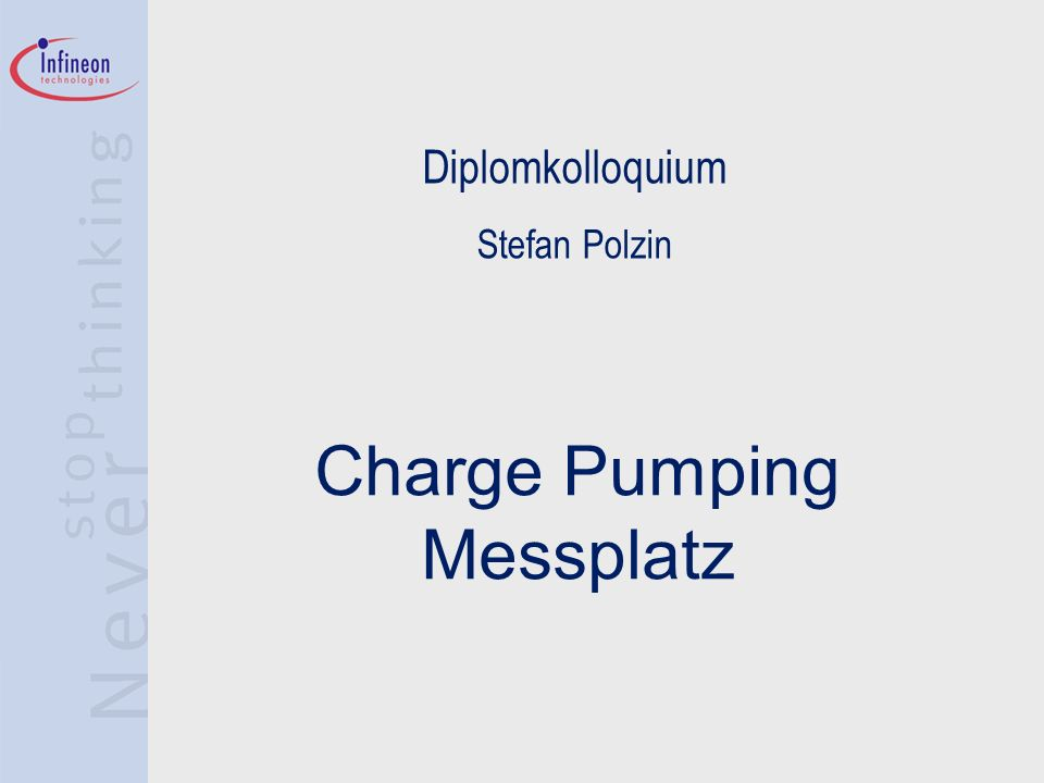 Diplomkolloquium Stefan Polzin Charge Pumping Messplatz