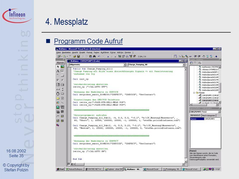 16.08.2002 Seite 35 © Copyright by Stefan Polzin 4. Messplatz Programm Code Aufruf