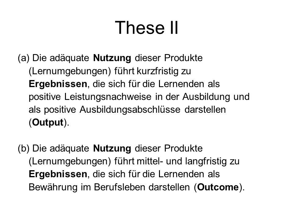 Zentrale Thesen These 1 Das Produkt einer Schule sind professionell - d.h. auf der Basis ausgewiesener Standards – entwickelte und bereit gestellte Le