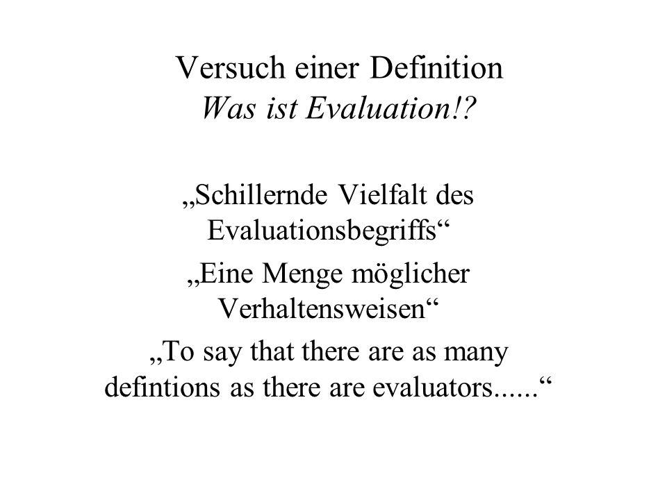Versuch einer Definition Was ist Evaluation!.
