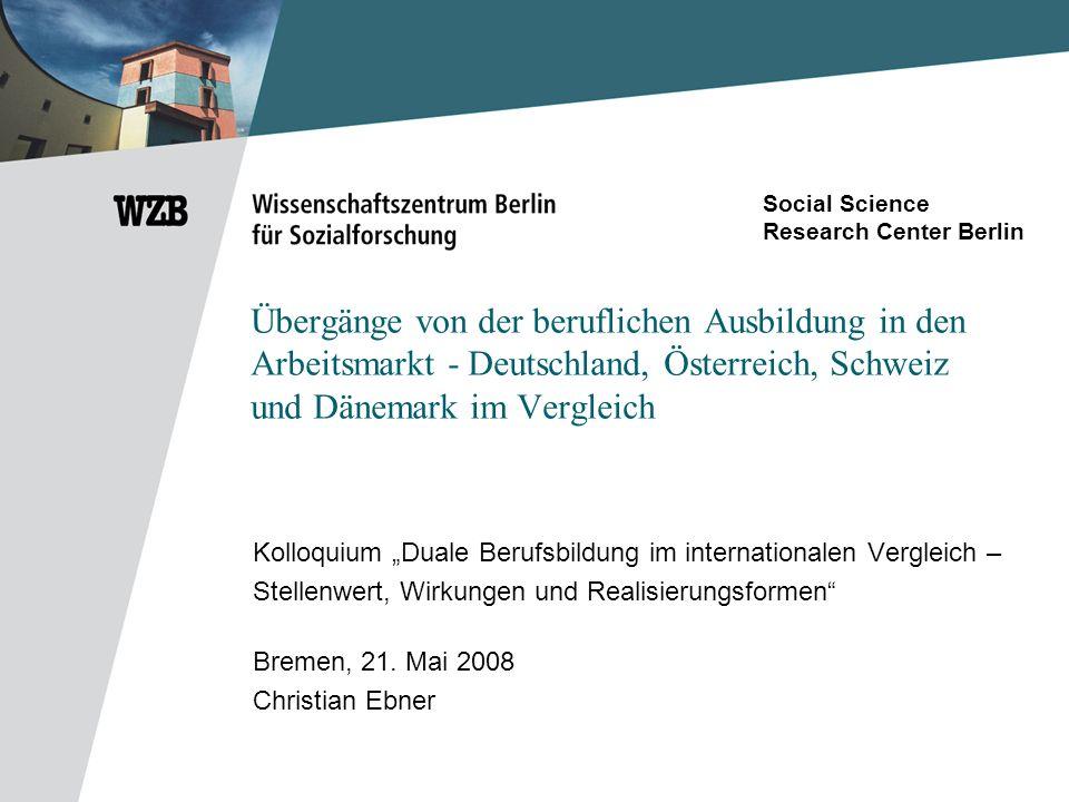 Social Science Research Center Berlin 22 Welche relativen Arbeitsmarktchancen haben Niedrigqualifizierte im internationalen Vergleich?