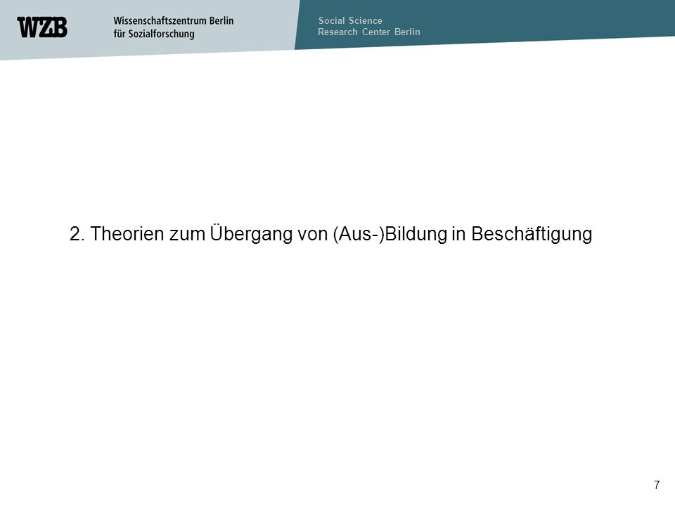 Social Science Research Center Berlin 18 3.2.