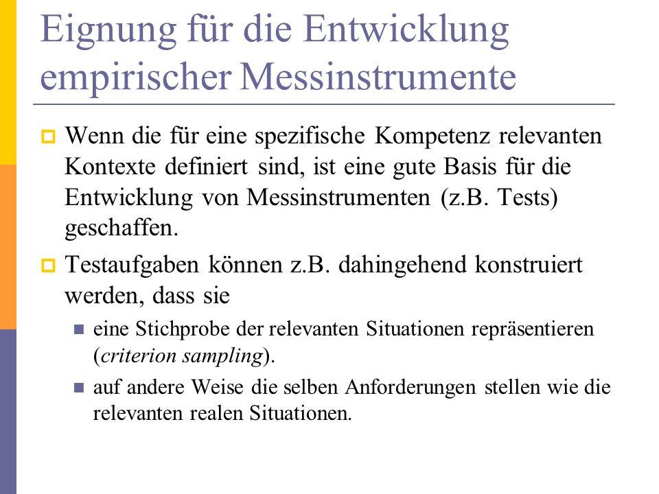 Die Rolle der Definition des Kontexts Sehr entscheidend bei der Definition eines spezifischen Kompetenzkonstruktes ist jedoch die Definition von Kontext, d.h.