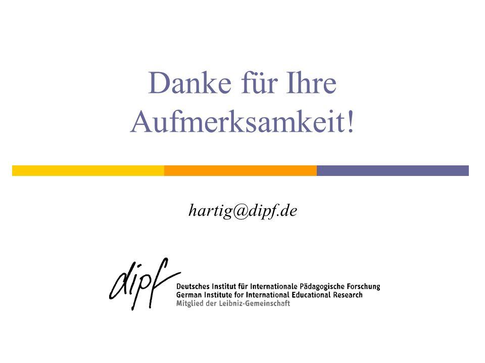 Danke für Ihre Aufmerksamkeit! hartig@dipf.de