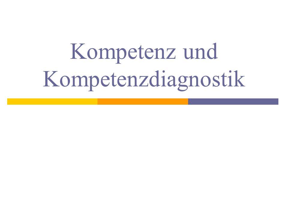 Kompetenz und Kompetenzdiagnostik