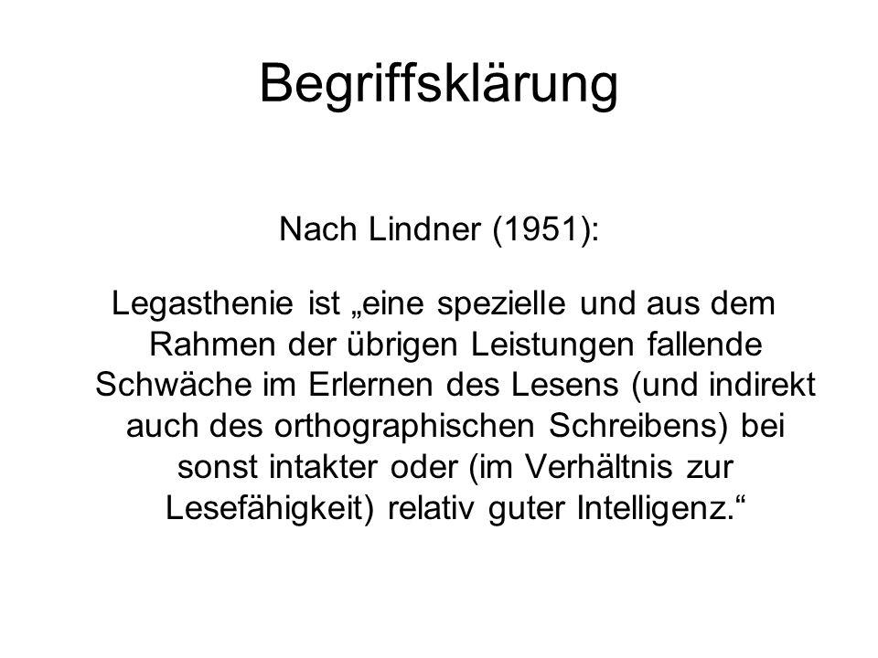 Begriffsklärung Angermaier publizierte 1974: Legasthenie ist eine schulische Lernstörung.