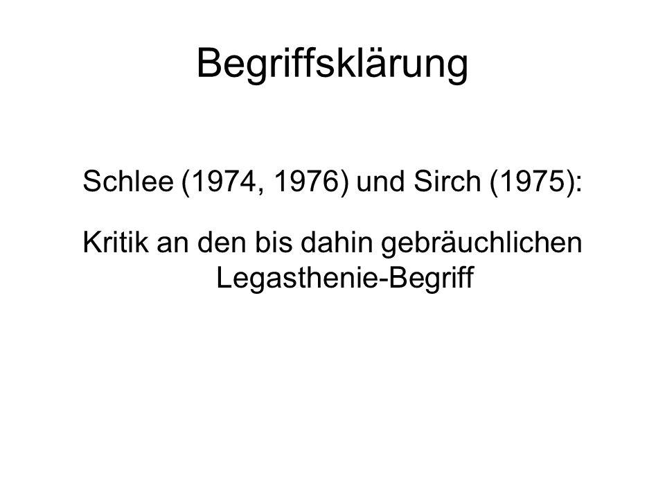 Begriffsklärung Schlee (1974, 1976) und Sirch (1975): Kritik an den bis dahin gebräuchlichen Legasthenie-Begriff