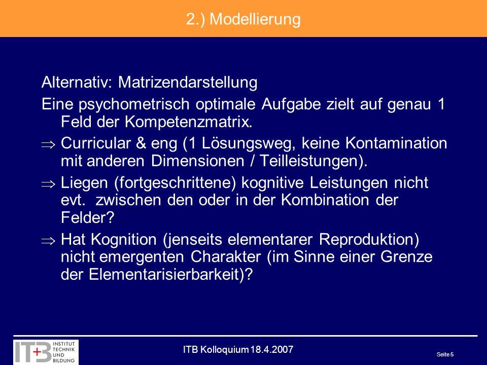 ITB Kolloquium 18.4.2007 Seite 6 3.) Niveaus vs.