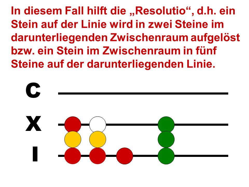I X C M Z.B. 1023 - 16: Manchmal können die Steine nicht parallel von beiden Zahlen weggenommen werden. Für diese 5 gibt es links keine Entsprechung.