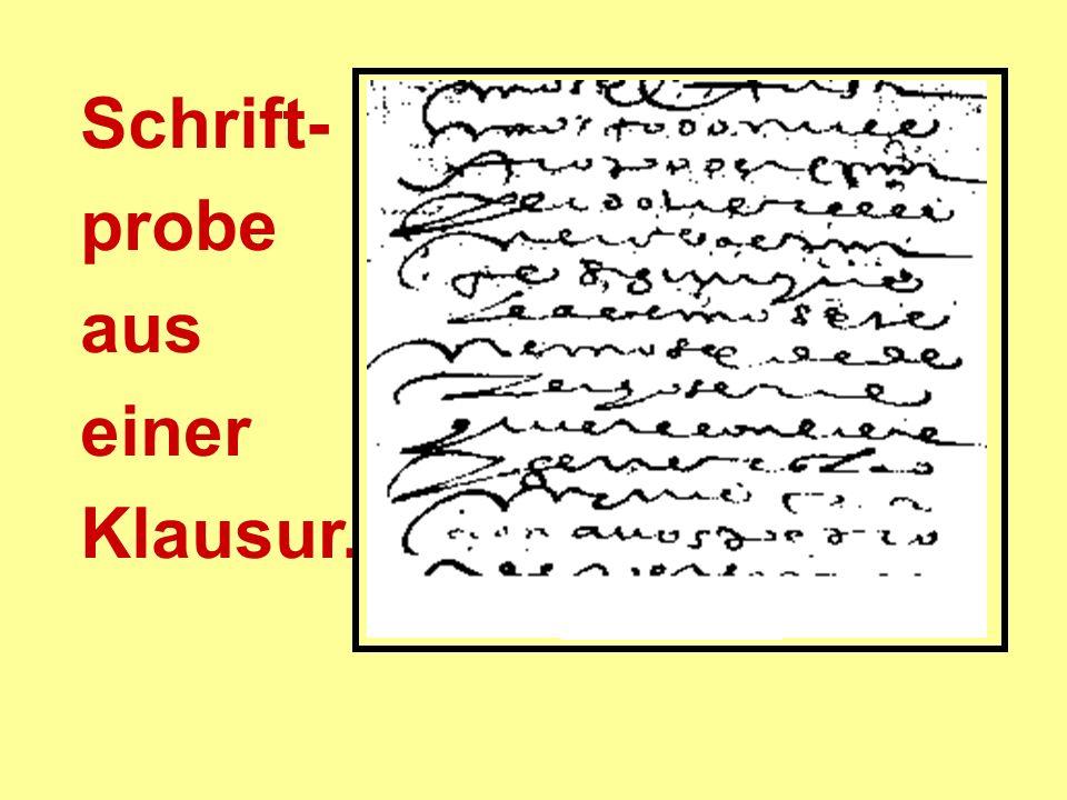 Schrift- probe aus einer Klausur.