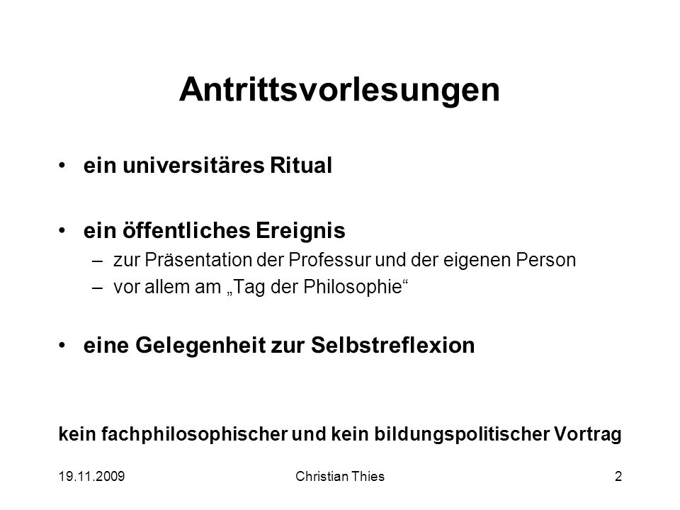 19.11.2009Christian Thies13 Wer ist Philosoph.