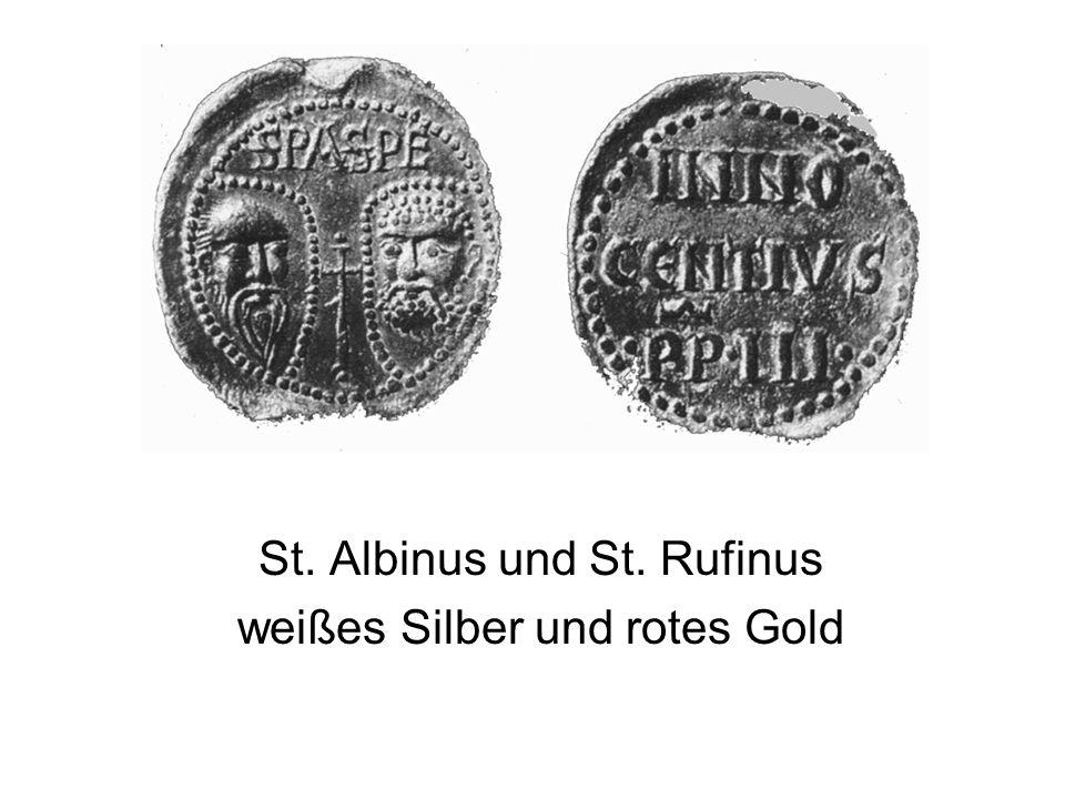 St. Albinus und St. Rufinus weißes Silber und rotes Gold