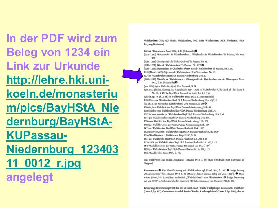 In der PDF wird zum Beleg von 1234 ein Link zur Urkunde http://lehre.hki.uni- koeln.de/monasteriu m/pics/BayHStA_Nie dernburg/BayHStA- KUPassau- Niedernburg_123403 11_0012_r.jpg angelegt http://lehre.hki.uni- koeln.de/monasteriu m/pics/BayHStA_Nie dernburg/BayHStA- KUPassau- Niedernburg_123403 11_0012_r.jpg