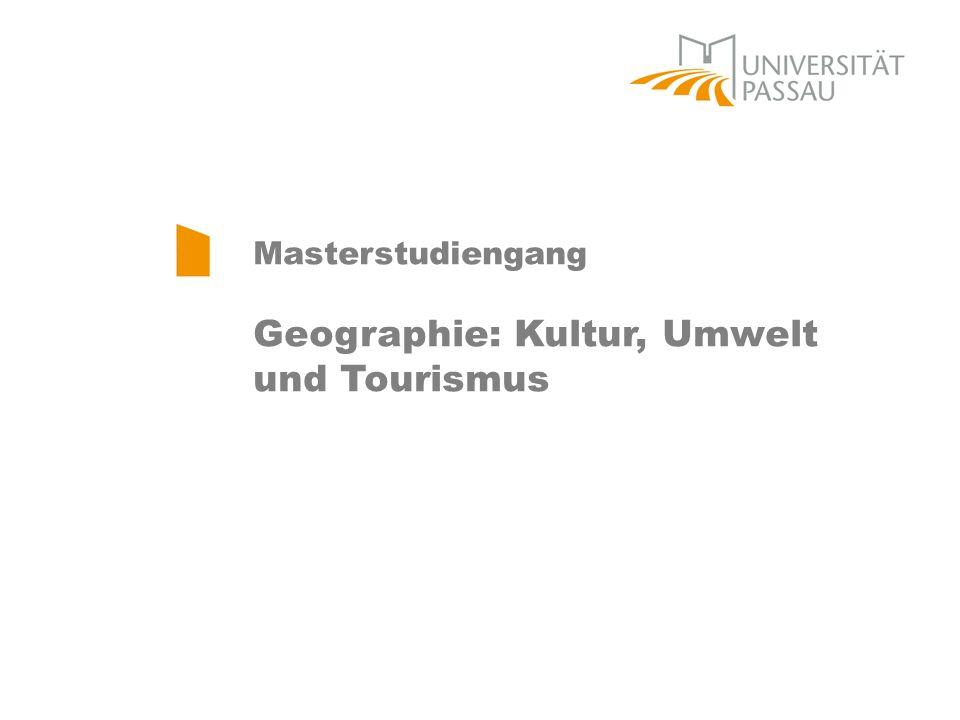 Masterstudiengang Geographie: Kultur, Umwelt und Tourismus