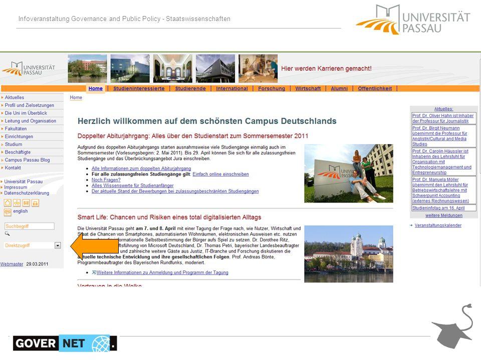 Infoveranstaltung Governance and Public Policy - Staatswissenschaften Informationen Mailverteiler für wichtige Informationen zum Studiengang.