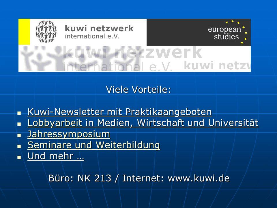 Viele Vorteile: Kuwi-Newsletter mit Praktikaangeboten Kuwi-Newsletter mit Praktikaangeboten Lobbyarbeit in Medien, Wirtschaft und Universität Lobbyarb