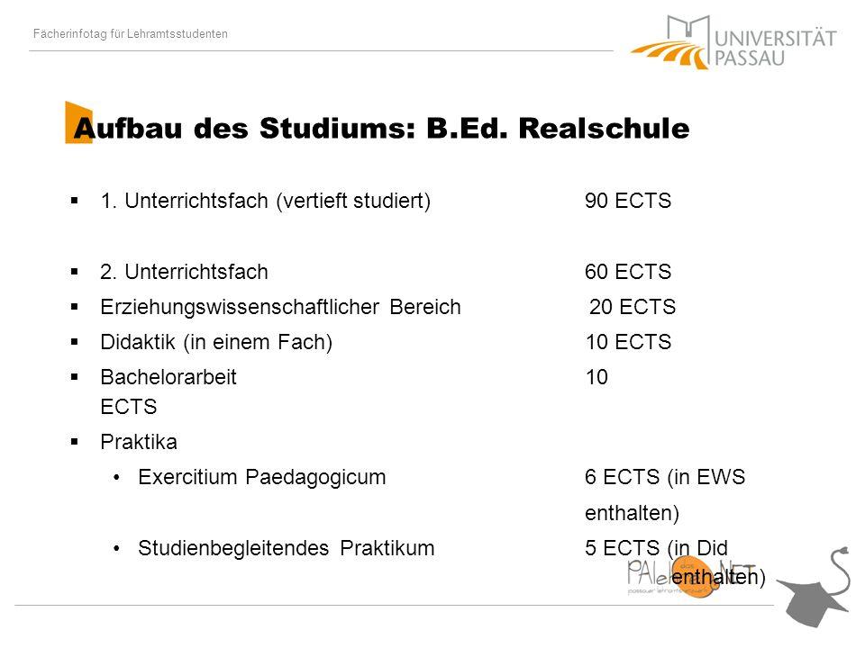 Fächerinfotag für Lehramtsstudenten Aufbau des Studiums: B.Ed.