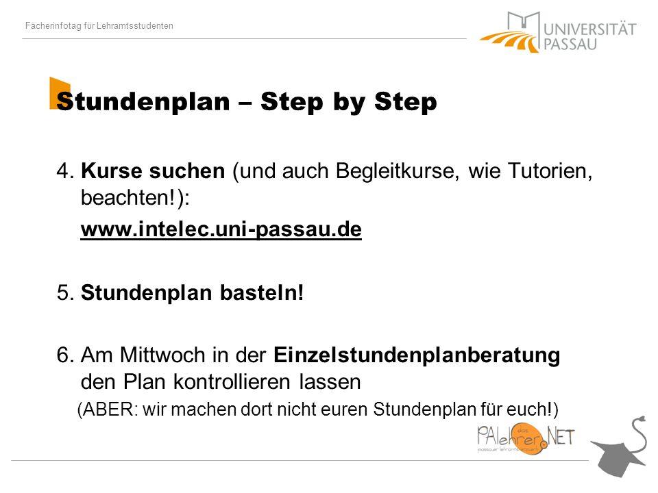 Fächerinfotag für Lehramtsstudenten Stundenplan – Step by Step 4.