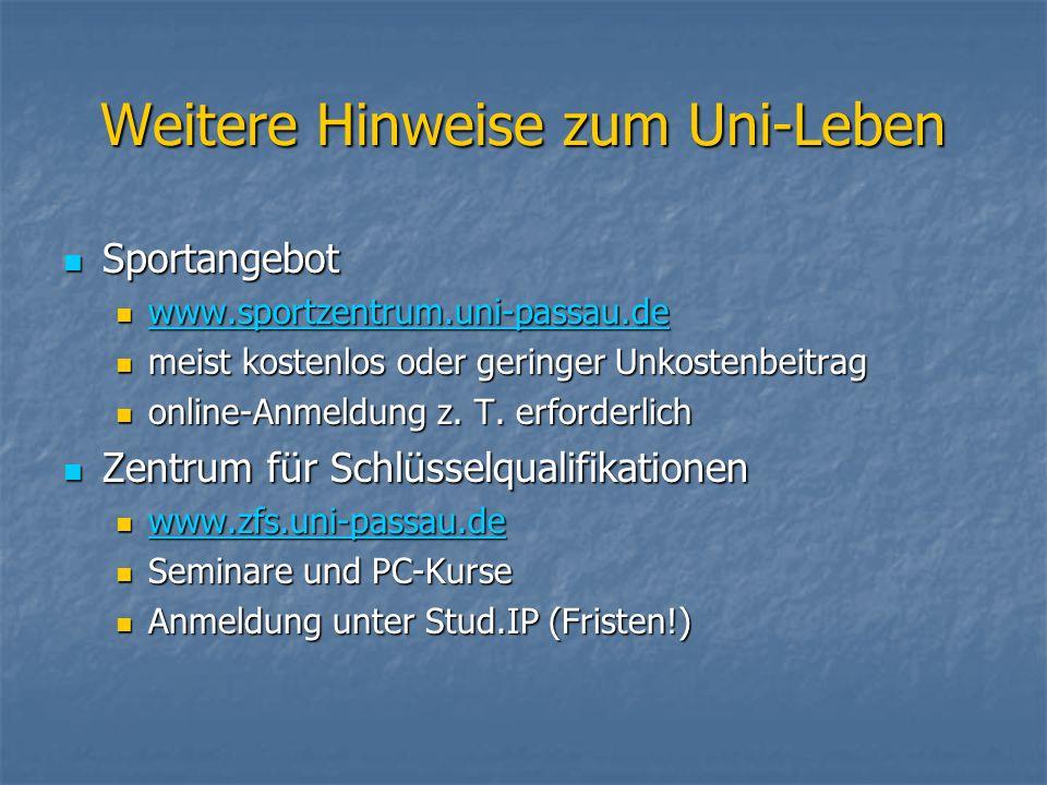 Sportangebot Sportangebot www.sportzentrum.uni-passau.de www.sportzentrum.uni-passau.de www.sportzentrum.uni-passau.de meist kostenlos oder geringer Unkostenbeitrag meist kostenlos oder geringer Unkostenbeitrag online-Anmeldung z.