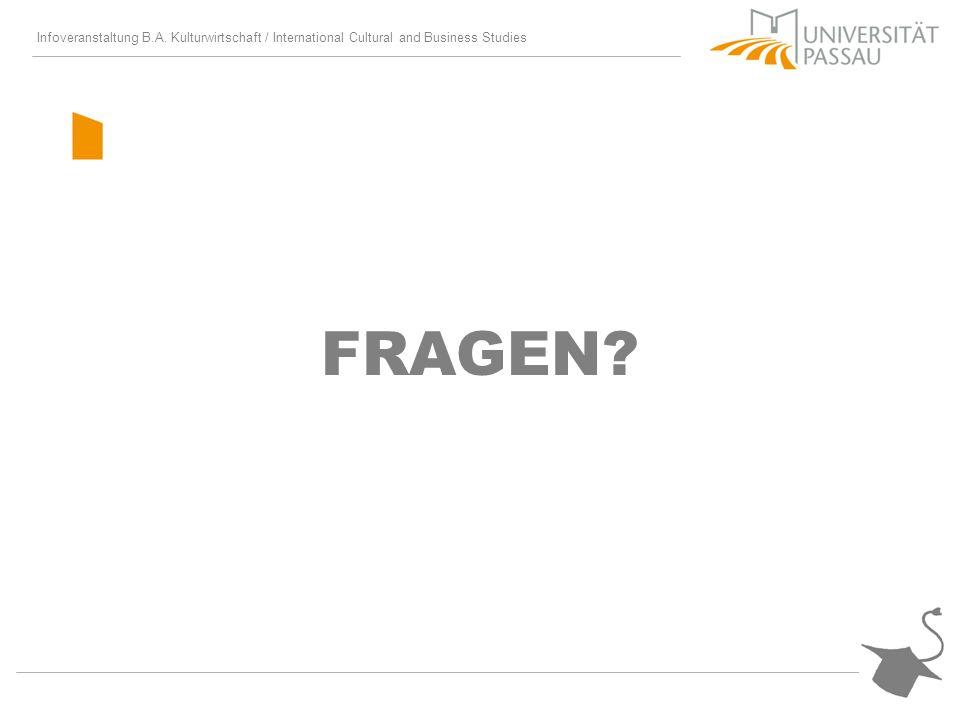 Infoveranstaltung B.A. Kulturwirtschaft / International Cultural and Business Studies FRAGEN?