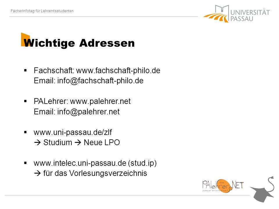 Fächerinfotag für Lehramtsstudenten Wichtige Adressen Fachschaft: www.fachschaft-philo.de Email: info@fachschaft-philo.de PALehrer: www.palehrer.net Email: info@palehrer.net www.uni-passau.de/zlf Studium Neue LPO www.intelec.uni-passau.de (stud.ip) für das Vorlesungsverzeichnis