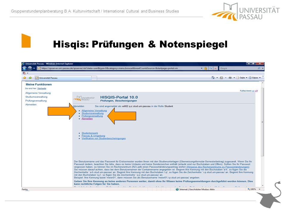 Gruppenstundenplanberatung B.A. Kulturwirtschaft / International Cultural and Business Studies Hisqis: Prüfungen & Notenspiegel
