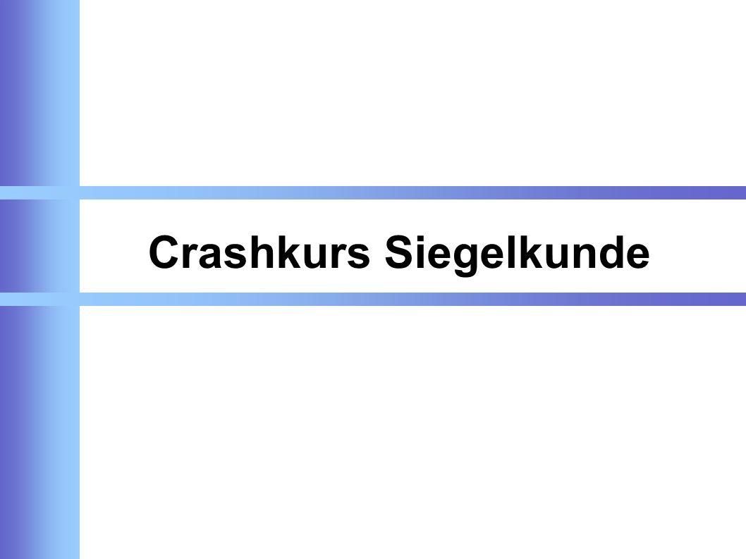Crashkurs Siegelkunde