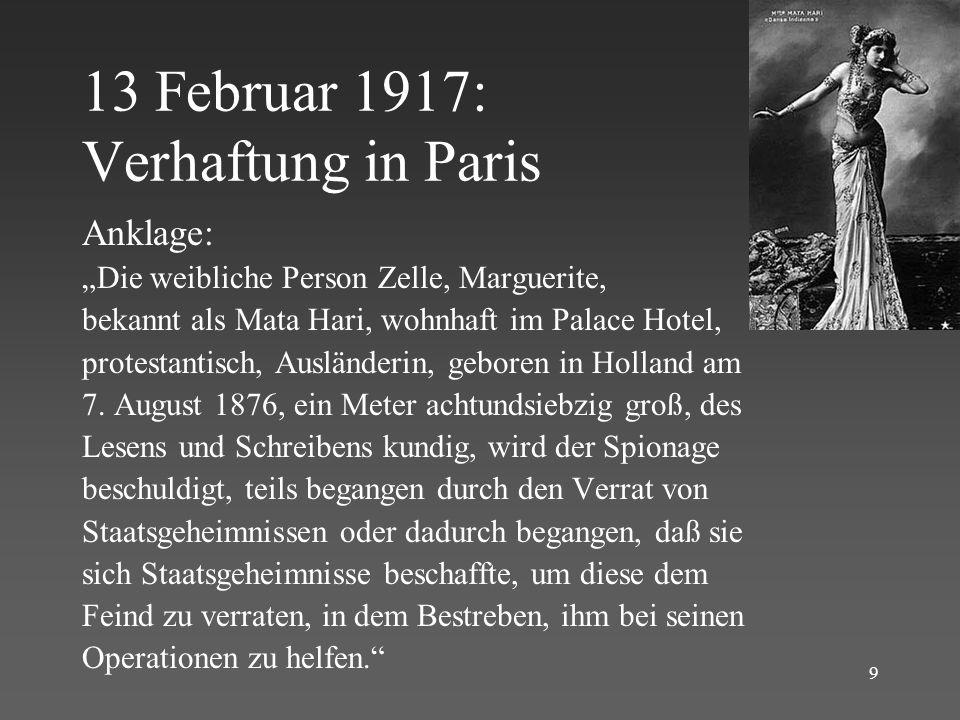 10 Anklagepunkte Mata Hari hat Geld aus dem Ausland erhalten für Spionagedienste für Deutschland oder von ihrem Liebhaber Oberst Baron van der Cappelen??.