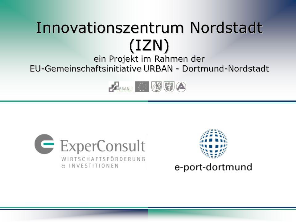 Innovationszentrum Nordstadt (IZN) ein Projekt im Rahmen der EU-Gemeinschaftsinitiative URBAN - Dortmund-Nordstadt