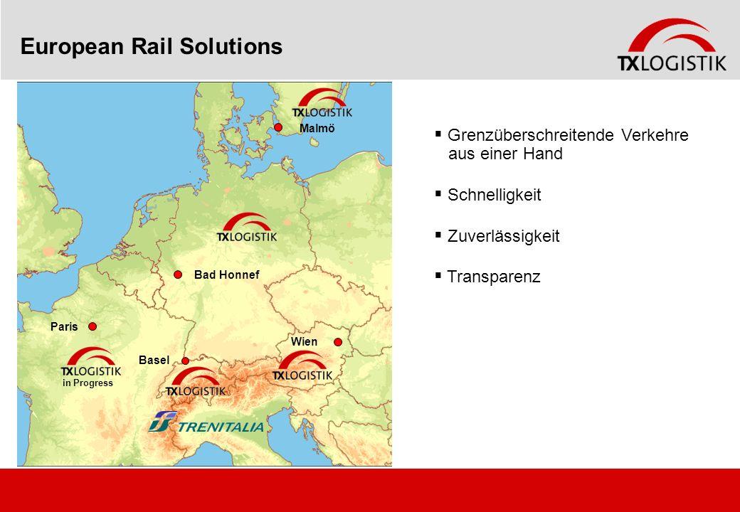 Malmö Bad Honnef Wien Basel Paris in Progress European Rail Solutions Grenzüberschreitende Verkehre aus einer Hand Schnelligkeit Zuverlässigkeit Trans