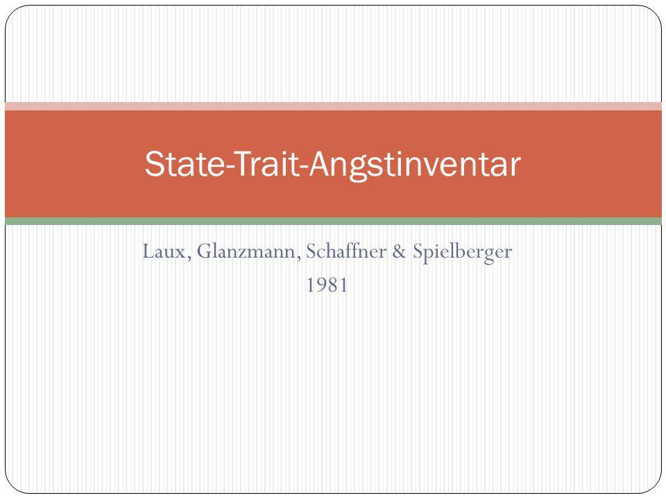 Laux, Glanzmann, Schaffner & Spielberger 1981 State-Trait-Angstinventar