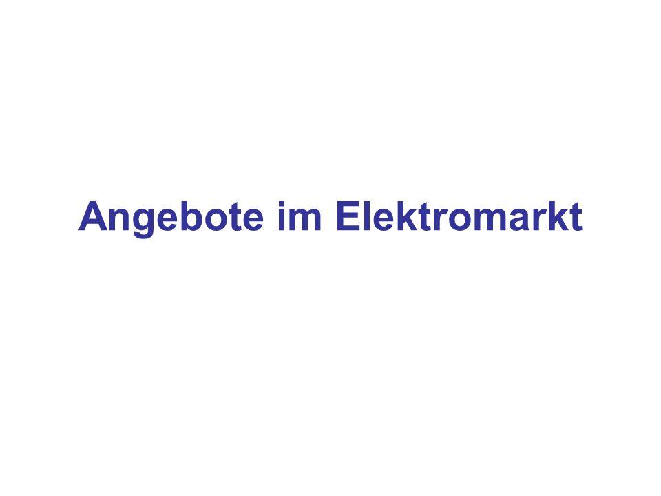Angebote im Elektromarkt