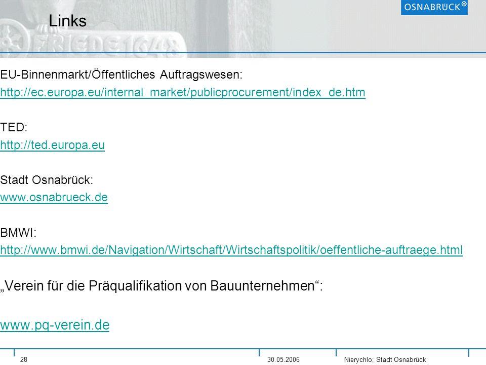 Nierychlo; Stadt Osnabrück 2830.05.2006 Links EU-Binnenmarkt/Öffentliches Auftragswesen: http://ec.europa.eu/internal_market/publicprocurement/index_d
