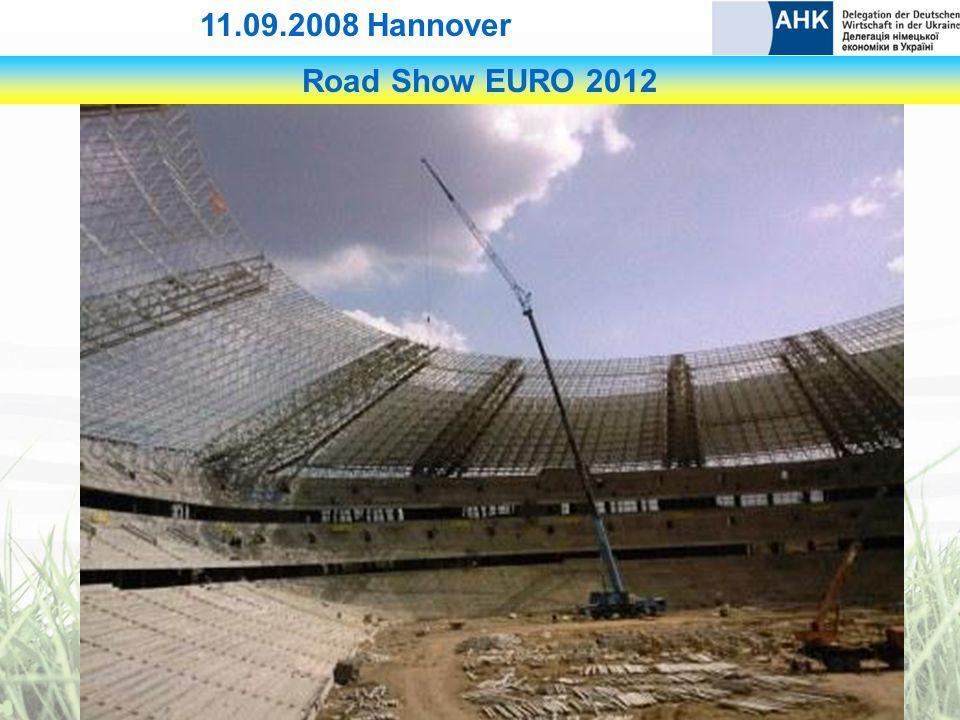 Road Show EURO 2012 11.09.2008 Hannover Donetsk (bereits 2009 Junioreneuropameisterschaft)