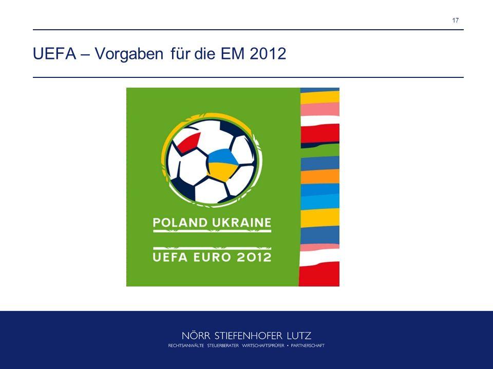 17 UEFA – Vorgaben für die EM 2012
